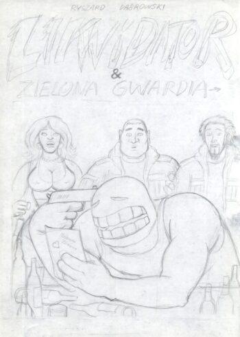 Likwidator & Zielona Gwardia - okładka