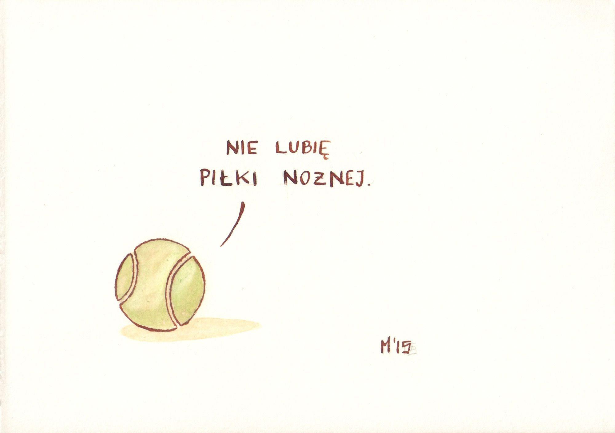Nie lubię piłki nożnej, z cyklu Naprawdę nieśmieszne rysunki