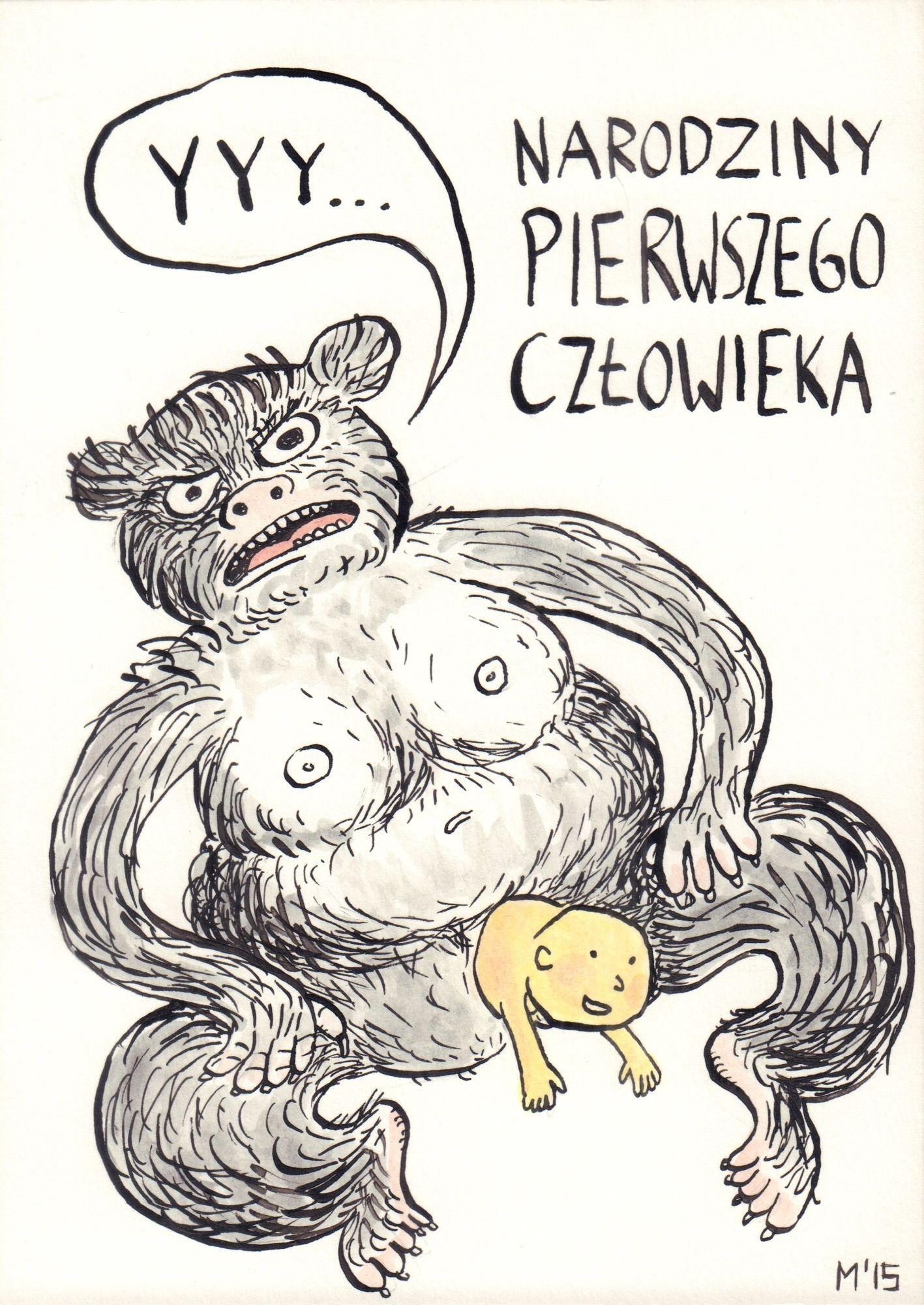 Narodziny pierwszego człowieka, z cyklu Naprawdę nieśmieszne rysunki