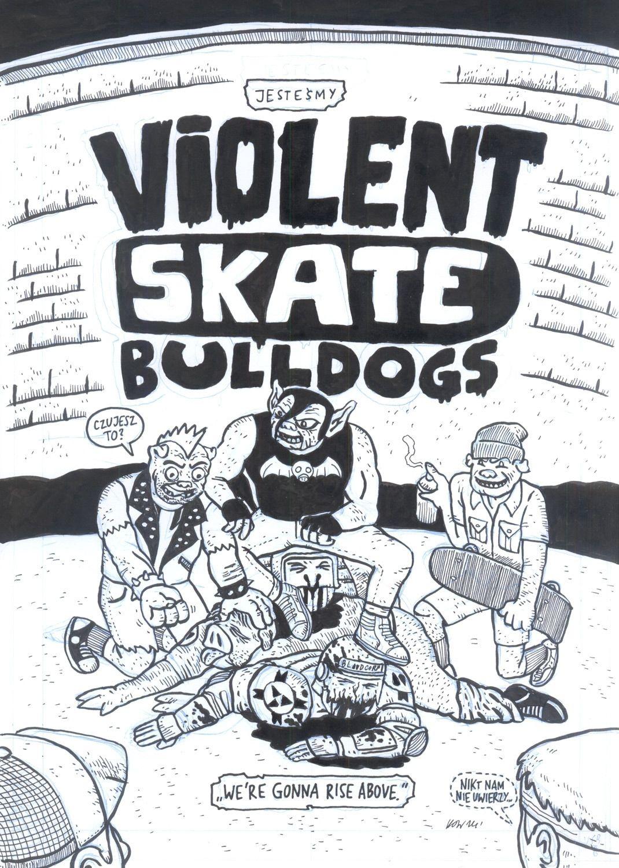 Violent Skate Bulldogs, 9